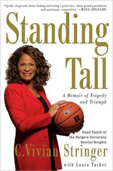Standing Tall By Stringer, C. Vivian/ Tucker, Laura (CON)