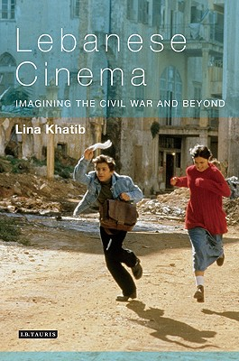 Lebanese Cinema By Khatib, Lina